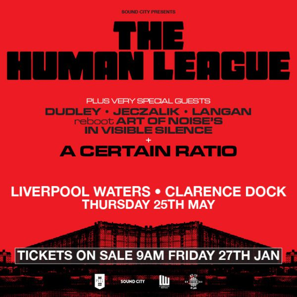 The-Human-League-Art-of-Noise-and-A-Certain-Ratio-at-Liverpool-Waters-Clarence-Dock