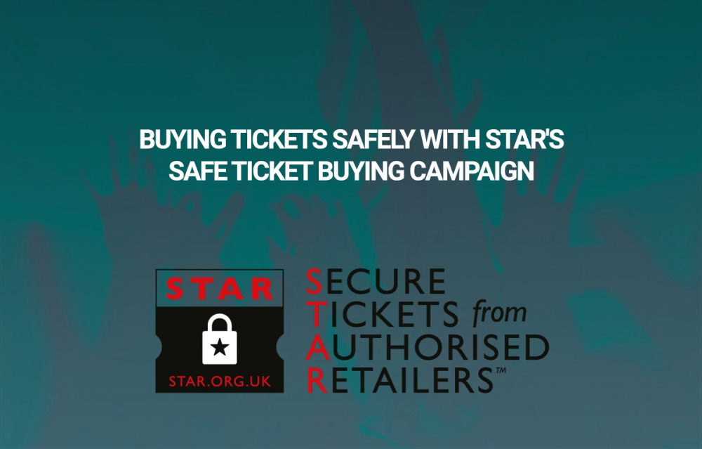 Buying Tickets Safely with the STAR Safe Ticket Buying Campaign